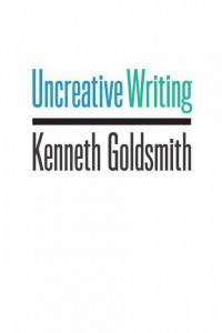 Uncreative-Writing-Goldsmith-Kenneth-EB2370004184746