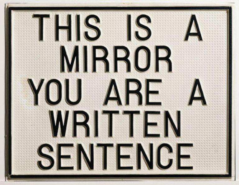 Luis Camnitzer, This is a Mirror, You are a Written Sentence, 1966-1968