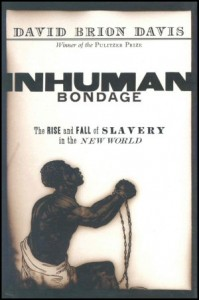 inhuman-bondage-david-brion-davis