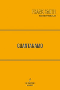 guantanamo-frank-smith-vanessa-place-cover-front-feature