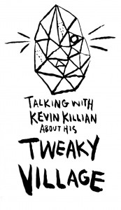 tweakyvillageinterview